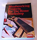 img - for Woodworking Projects for the Home Workshop by Rosario Capotosto (1988-11-03) book / textbook / text book