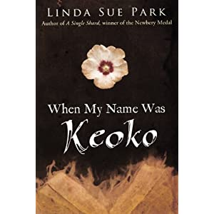 When My Name Was Keoko (Turtleback School  Library Binding Edition) (9780606247160) Linda Sue Park