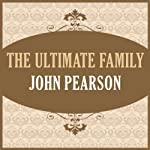 The Ultimate Family | John Pearson
