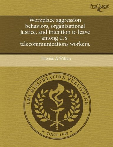 Workplace aggression behaviors, organizational