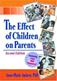 img - for The Effect of Children on Parents book / textbook / text book