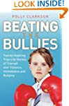 Beating the Bullies - True Life Stori...