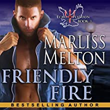 Friendly Fire: The Echo Platoon Series, Book 3 Audiobook by Marliss Melton Narrated by Armen Taylor
