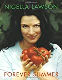 Forever Summer (0676975488) by Nigella Lawson