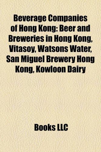 beverage-companies-of-hong-kong-beer-and-breweries-in-hong-kong-vitasoy-watsons-water-san-miguel-bre