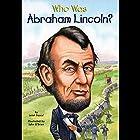 Who Was Abraham Lincoln? Hörbuch von Janet Pascal Gesprochen von: Kevin Pariseau