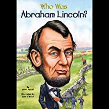 Who Was Abraham Lincoln? Audiobook by Janet Pascal Narrated by Kevin Pariseau
