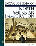 Encyclopedia Of North American Immigration (Facts on File Library of American History) (0816046581) by Powell, John