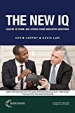 img - for The New IQ: Leading Up, Down, and Across Using Innovative Questions book / textbook / text book