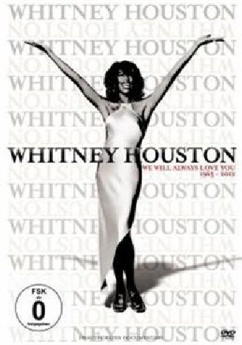 Whitney Houston - We Will Always Love You 1963 - 2012 [DVD]