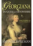 Georgina Duquesa de Devonshire (Spanish Edition) (8428212619) by Foreman, Amanda
