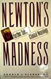 Newton's Madness: Further Tales of Clinical Neurology