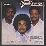 Indebted to You by Chain Reaction (2012-09-18)