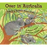 Over in Australia: Amazing Animals Down Under