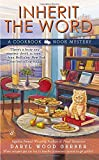 Inherit the Word (A Cookbook Nook Mystery)