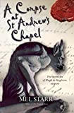 A Corpse at St. Andrew's Chapel (The Chronicles of Hugh de Singleton, Surgeon)