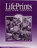 Lifeprints: ESL for Adults, 2nd Edition