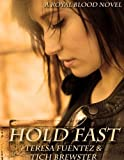 Hold Fast (Royal Blood Book 2)