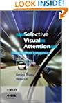 Selective Visual Attention: Computati...