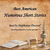 Best American Humorous Short Stories | [Mark Twain, Edgar Allan Poe, Caroline M.S. Kirkland, Eliza Leslie, George William Curtis, Edward Everett Hale, Oliver Wendle Holmes]