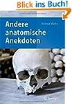 Andere anatomische Anekdoten: