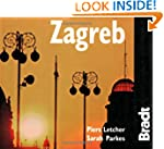 Zagreb (Bradt Travel Guides (City Gui...
