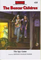 The Spy Game (The Boxcar Children Mysteries)…