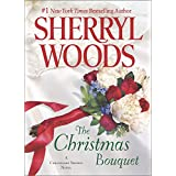 The Christmas Bouquet (Chesapeake Shores) ~ Sherryl Woods