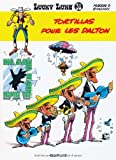 Tortillas Pour Les Dalton (Lucky Luke) (French Edition)