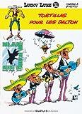 Tortillas Pour Les Dalton (Lucky Luke) (French Edition)