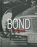 echange, troc Alastair Dougall - Bond : voitures et véhicules