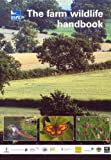 Richard Winspear The Farm Wildlife Handbook