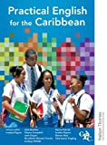 Practical English for the Caribbean (1408521601) by Pilgrim, Imelda