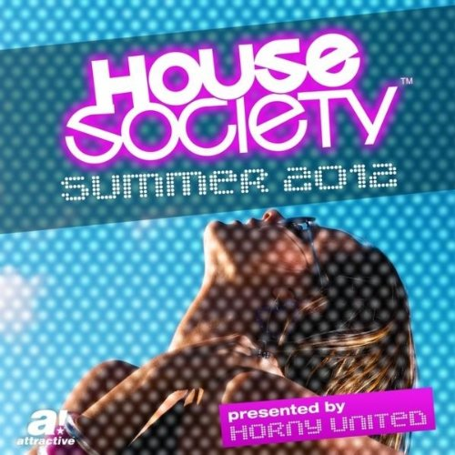 VA-House Society Summer 2012 (Presented by Horny United)-WEB-2012-NAO Download