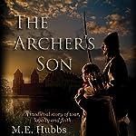 The Archer's Son | M. E. Hubbs