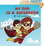 My Dad is a Superhero (Volume 1)