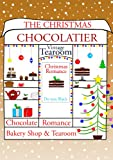 THE CHRISTMAS CHOCOLATIER (The Tea Shop & Tearoom Series Book 2)