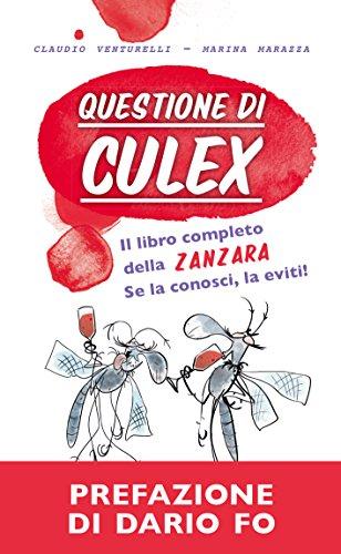 questione-di-culex-il-libro-completo-della-zanzara-se-la-conosci-la-eviti