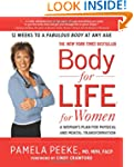 Body-for-LIFE for Women: A Woman's Pl...