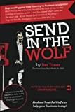 img - for Send in the Wolf: The Good Guys' Mr. Wolf book / textbook / text book