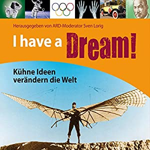 I have a Dream! Hörbuch