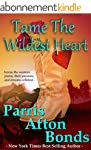 Tame the Wildest Heart (English Edition)