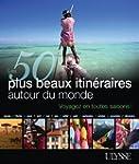 50 PLUS BEAUX ITIN�RAIRES AUTOUR DU M...