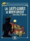 "Afficher ""Loups-garous de Montparnasse (Les)"""