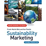 "Sustainability Marketing: A Global Perspectivevon ""Frank-Martin Belz"""