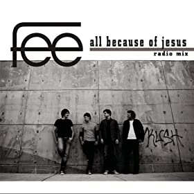 All Because Of Jesus (Radio Mix)