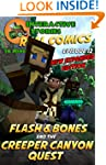 Minecraft: Flash and Bones and the Cr...