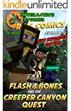 Minecraft: Flash and Bones and the Creeper Canyon Quest: The Ultimate Minecraft Comic Adventure Series (Real Comics in Minecraft - Flash and Bones Book 12)