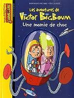 Les aventures de Victor BigBoum : Une mamie de choc