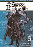 Isao Miura Sacred Blacksmith Vol. 5, The (The Sacred Blacksmith)